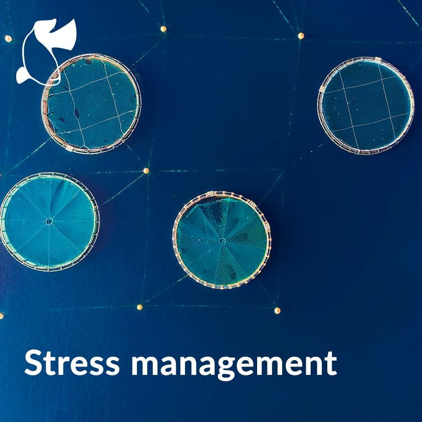 Stress management aquaculture
